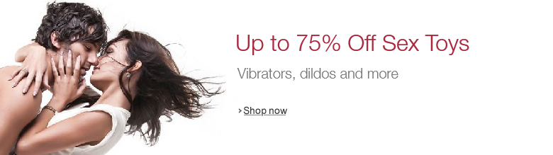 Up to 75% Off Sex Toys