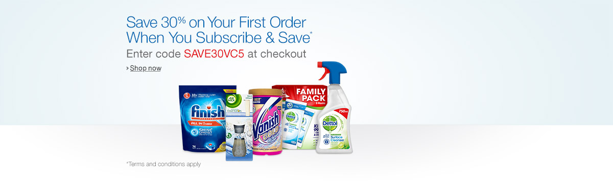 Save 30% on Your First Order of Selected Home Care & Cleaning When You Subscribe & Save