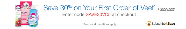 30% Off Your First Order of Veet when you Subscribe and Save
