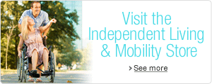 Visit Our Independent Living & Mobility Store