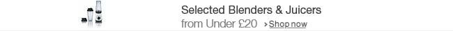Savings on Blenders & Juicers