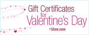 Treat that special someone to a Valentine's Day Gift Certificate