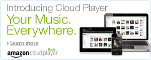 Introducing Cloud Player. Your Music Everywhere