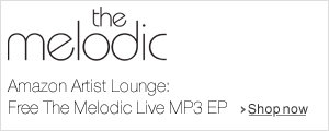 The Melodic: Amazon Artist Lounge