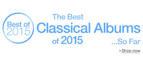 Best Classical Albums of 2015...So Far