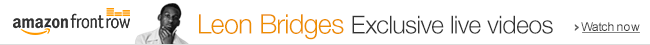 Watch exclusive videos of Leon Bridges