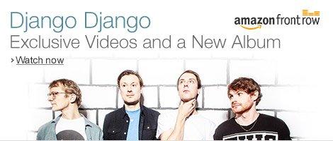 Front Row Presents Django Django