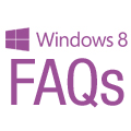 Windows 8 FAQs