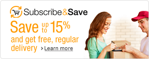 Save up to 15% and get free regular deliveries with Subscribe & Save
