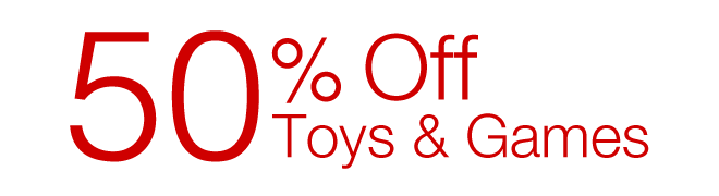 50% off selected Toys & Games