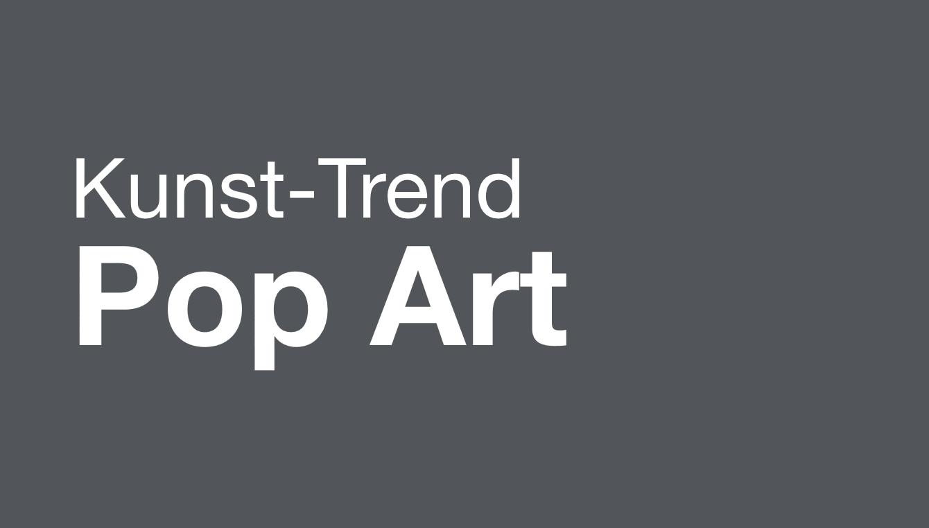 Trend: Pop Art