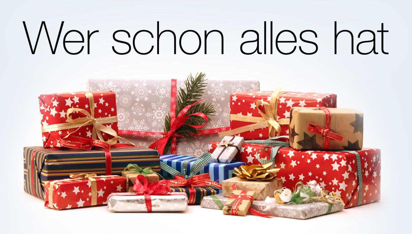 Geschenke und Weihnachtsbücher Wer schon alles hat