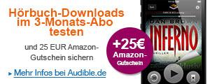 H�rbuch-Downloads im 3 Monats Abo testen und 25 Euro Amazon Gutschein sichen.