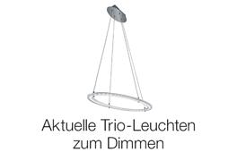 Aktuelle Trio Leuchten zum dimmen