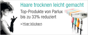 Jetzt Top-Produkte von Parlux kaufen und bis zu 33% sparen
