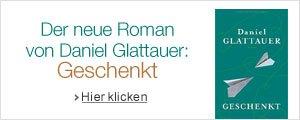 Geschenkt, Glattauer
