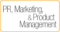 PR, Marketing, and Product Management