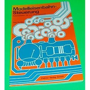 Modelleisenbahn – Steuerung. Automatisieren mit und ohne Computer [Broschiert]