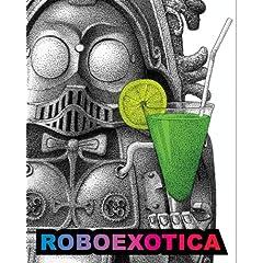 Roboexotica by Edition Mono