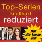 Top-Serien knallhart reduziert