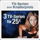 3 TV-Serien f�r 25 EUR