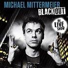Michael Mittermeier - Blackout