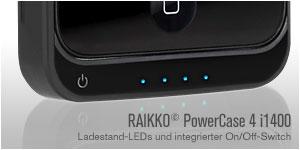 RAIKKO PowerCase 4 i1400 Ladestatus - Ein- und Ausschalter