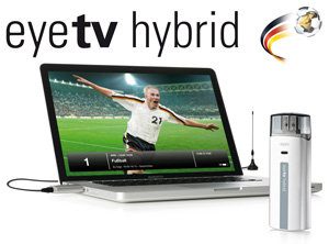 Live-Fu&szlig;ballfieber mit EyeTV Hybrid auf dem Mac oder PC