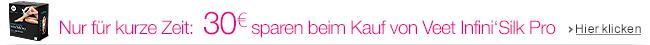 30 EUR Rabatt auf das Veet Infini'Silk Pro IPL Haarentfernungsgerät