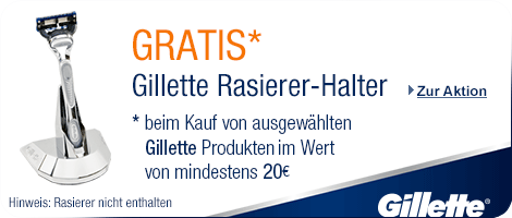 Gratis Gillette Rasierer-Halter beim Kauf von Gillette Produkten im Wert von mind. 20