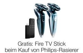 Philips Rasierer kaufen und Fire TV Stick gratis erhalten