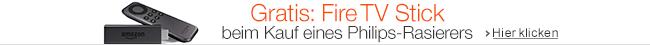 Gratis: Fire TV Stick beim Kauf eines Philips Rasierers