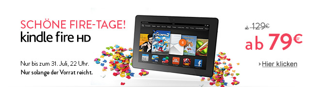 Sch�ne Fire-Tage! Kindle Fire HD ab 79 EUR