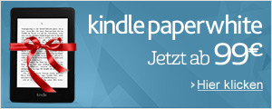 Kindle Paperwhite, jetzt nur 99 EUR