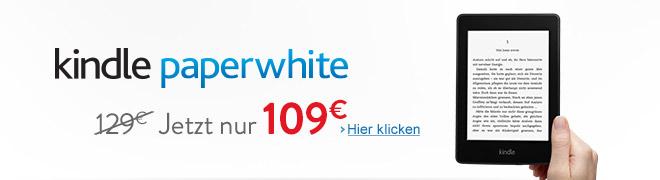 Kindle Paperwhite: jetzt nur 109 EUR