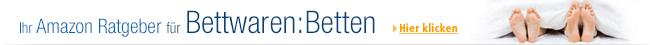 Ihr Amazon Ratgeber für Bettwaren: Betten