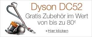 Dyson DC52 - jetzt mit gratis Zubeh�r