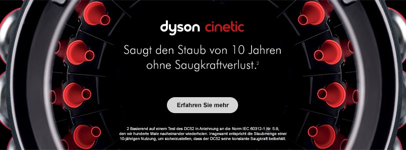 Dyson Cinetic. Saugt den Staub von 10 Jahren ohne Saugkraftverlust.