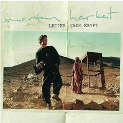 Morten Harket - Letter from Egypt