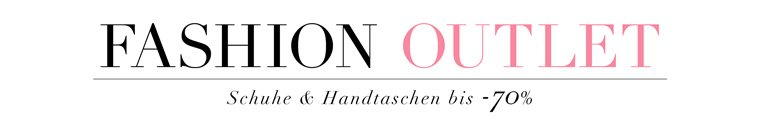 Fashion Outlet Angebote bis -70%