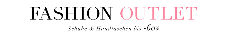 Fashion Outlet Angebote bis -60%