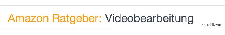 Ratgeber Videobearbeitung