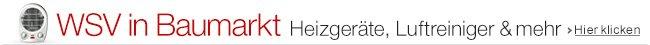 WSV in Baumarkt - Heizgeräte, Luftreiniger & mehr