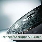 Trennen / Schruppen / Bürsten