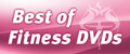Best of Fitness DVDs