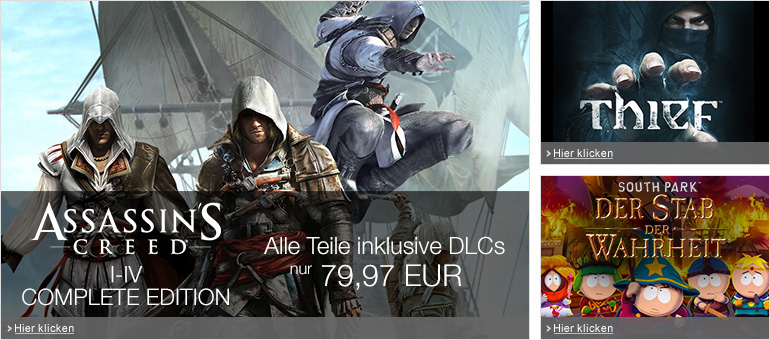 Assassin's Creed I - IV - Complete Edition, Thief, South Park: Der Stab der Wahrheit