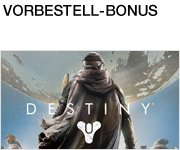 Vorbestell-Bonus: Destiny