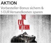 The Evil Within - Vorbestell-Bonus sichern und 5 EUR Versandkosten sparen