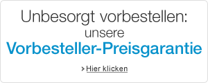 Vorbesteller-Preisgarantie
