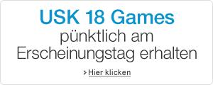 USK 18 Games - Lieferung am Erscheingungstag